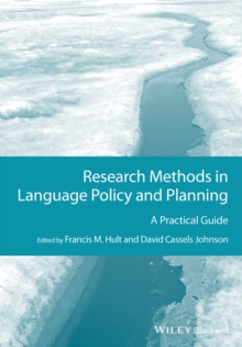 Research Methods in Language Policy and Planning : A Practical Guide, Hardback Book