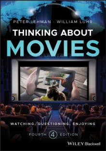 Thinking about Movies : Watching, Questioning, Enjoying, Paperback / softback Book