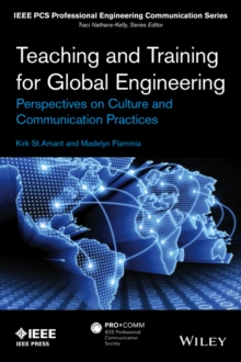Teaching and Training for Global Engineering : Perspectives on Culture and Professional Communication Practices, Paperback / softback Book