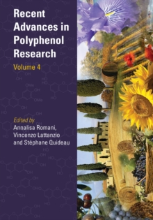 Recent Advances in Polyphenol Research, Hardback Book