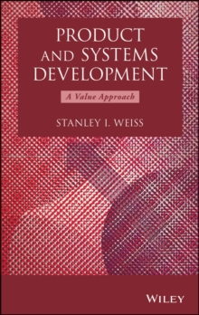 Product and Systems Development : A Value Approach, Hardback Book