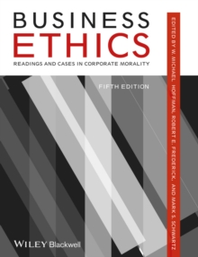 Business Ethics : Readings and Cases in Corporate Morality, Paperback / softback Book