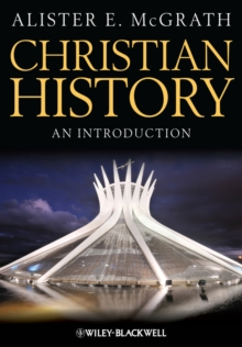 Christian History : An Introduction, Hardback Book