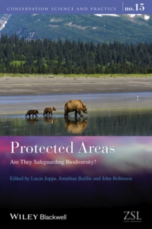 Protected Areas : Are They Safeguarding Biodiversity?, Hardback Book