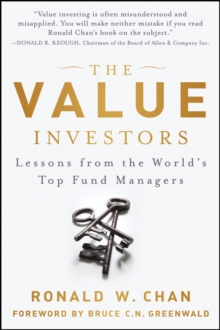 The Value Investors : Lessons From the World's Top Fund Managers, Hardback Book