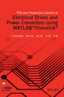 PID and Predictive Control of Electrical Drives and Power Converters using MATLAB / Simulink, Hardback Book