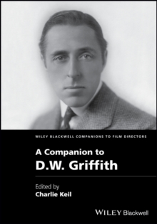 A Companion to D. W. Griffith, Hardback Book