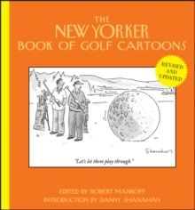 The New Yorker Book of Golf Cartoons, Hardback Book