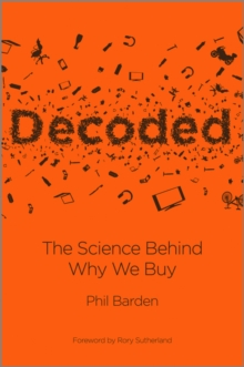 Decoded - the Science Behind Why We Buy, Hardback Book
