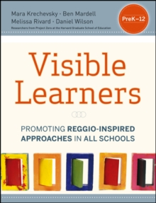 Visible Learners : Promoting Reggio-inspired Approaches in All Schools, Paperback Book