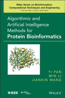 Algorithmic and Artificial Intelligence Methods for Protein Bioinformatics, Hardback Book