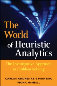 Heuristics in Analytics : A Practical Perspective of What Influences Our Analytical World, Hardback Book