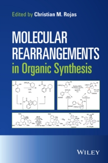 Molecular Rearrangements in Organic Synthesis, Hardback Book
