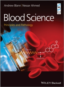Blood Science : Principles and Pathology, Hardback Book