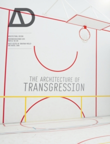 The Architecture of Transgression, Paperback / softback Book