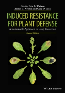 Induced Resistance for Plant Defense : A Sustainable Approach to Crop Protection, Hardback Book