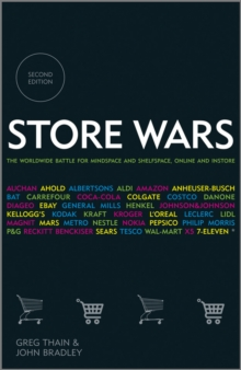 Store Wars : The Worldwide Battle for Mindspace and Shelfspace, Online and In-Store, Hardback Book