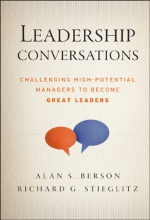 Leadership Conversations : Challenging High Potential Managers to Become Great Leaders, Hardback Book