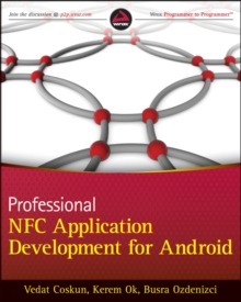 Professional NFC Application Development for Android, Paperback / softback Book