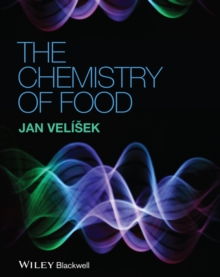 The Chemistry of Food, Hardback Book