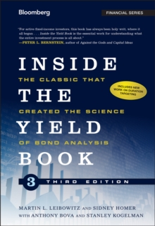 Inside the Yield Book : The Classic That Created the Science of Bond Analysis, Hardback Book