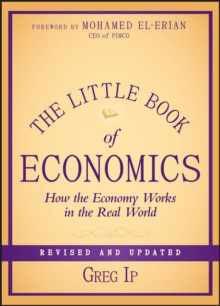 The Little Book of Economics : How the Economy Works in the Real World, Hardback Book