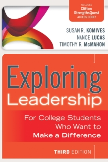 Exploring Leadership : For College Students Who Want to Make a Difference, Paperback / softback Book