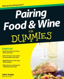 Pairing Food and Wine For Dummies, Paperback / softback Book