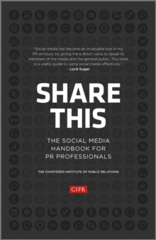 Share This : The Social Media Handbook for PR Professionals, Hardback Book