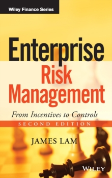 Enterprise Risk Management : From Incentives to Controls, Hardback Book