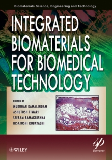 Integrated Biomaterials for Biomedical Technology, Hardback Book