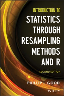 Introduction to Statistics Through Resampling Methods and R, Paperback / softback Book