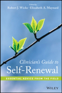 Clinician's Guide to Self-Renewal : Essential Advice from the Field, Hardback Book