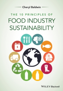 The 10 Principles of Food Industry Sustainability, Paperback / softback Book