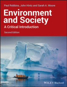 Environment and Society : A Critical Introduction, Paperback / softback Book