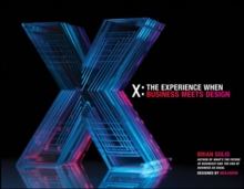 X : The Experience When Business Meets Design, Hardback Book