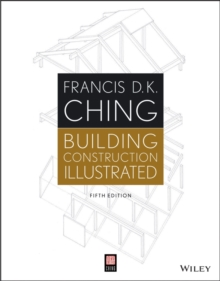 Building Construction Illustrated, Fifth Edition, Paperback Book