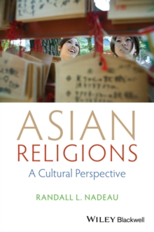 Asian Religions : A Cultural Perspective, Hardback Book