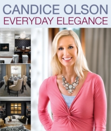 Candice Olson Everyday Elegance, Paperback Book
