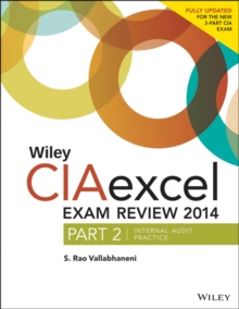 Wiley CIA Exam Review + Test Bank + Focus Notes : Internal Audit Practice, Paperback / softback Book