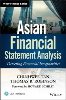 Asian Financial Statement Analysis : Detecting Financial Irregularities, Hardback Book
