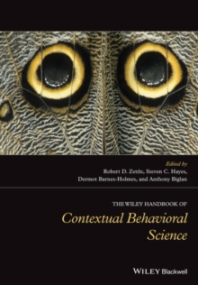 The Wiley Handbook of Contextual Behavioral Science, Hardback Book