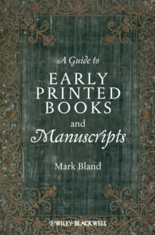 A Guide to Early Printed Books and Manuscripts, Paperback / softback Book