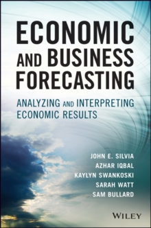 Economic and Business Forecasting : Analyzing and Interpreting Econometric Results, Hardback Book