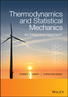 Thermodynamics and Statistical Mechanics : An Integrated Approach, Paperback / softback Book