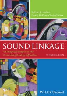 Sound Linkage : An Integrated Programme for Overcoming Reading Difficulties, Paperback / softback Book