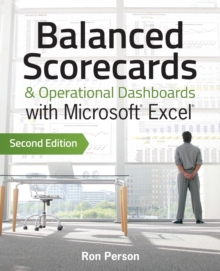 Balanced Scorecards & Operational Dashboards with Microsoft Excel, Paperback Book