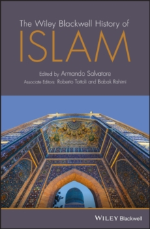 The Wiley Blackwell History of Islam, PDF eBook