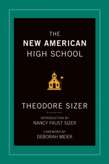 The New American High School, Hardback Book