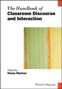 The Handbook of Classroom Discourse and Interaction, Hardback Book